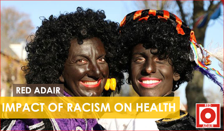 Racism impacts your health
