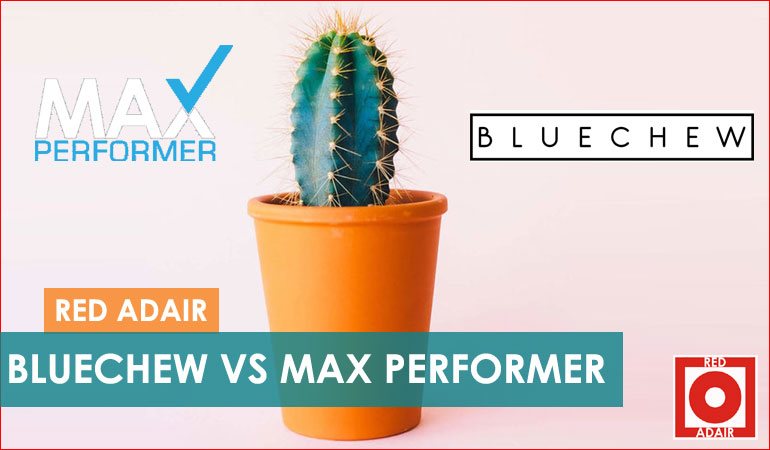 Bluechew vs Max Performer